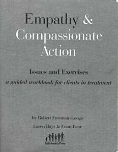 Empathy-amp-Compassionate-Action-Issues-amp-Exercises-A-Guided-Workbook-for
