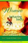Women Behaving Badly Fiesty Flash Fiction by Paper Journey Press (Paperback, 2004)
