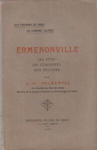 DernièRe Collection De J.h. Volbertal - Ermenonville - 1922 En Quantité LimitéE