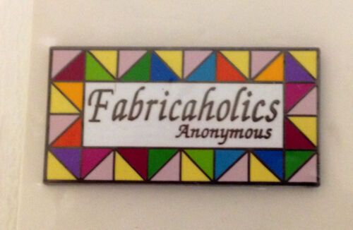 "New Quilter/'s Lapel Pin FABRICAHOLICs ANONYMOUS by PinPeddlers 1/"" x 5//8/"""