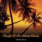 Thoughts of an Atlantic Islander 9781438937298 by Andre Davis Paperback