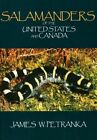 Salamanders of The United States and Canada by James W Petranka 9781588343086