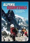Alpine Essentials: Skills and Techniques for Alpine Mountaineering and Via Ferratas by British Mountaineering Council (DVD, 2006)