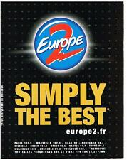 PUBLICITE ADVERTISING  2001   EUROPE 2 RADIO    SIMPLY THE BEST