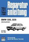 BMW 320/323 i (6-Zylinder) ab 1977 bis 1982 (2012, Kunststoffeinband)