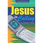 Jesus Is Calling Foundation Series by Barbara Hopkins, David Morford (Paperback / softback, 2005)