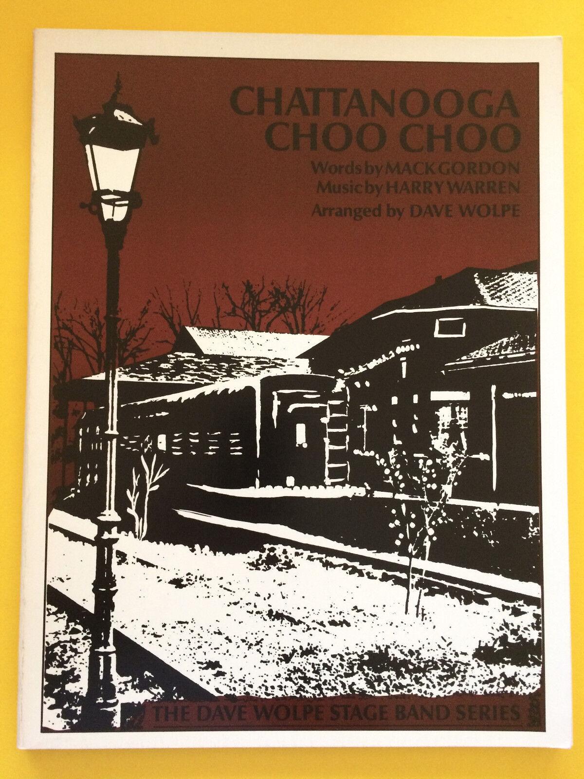 Chattanooga Choo Choo, Harry Warren, arr. Dave Wolpe, Big Band Arrangement