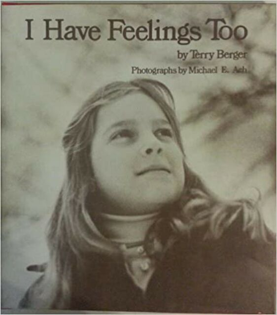 I Have Feelings Too (Books for Young Readers)