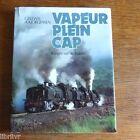 Trains - Chemins de fer en Adrique du Sud VAPEUR PLEIN CAP Images sud-africaines