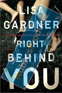 Right-Behind-You-by-Lisa-Gardner-New