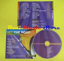 CD HIT THE ROAD 3 compilation PROMO 04 CLIFF ORBISON ALEXIA (C7) no mc lp dvd