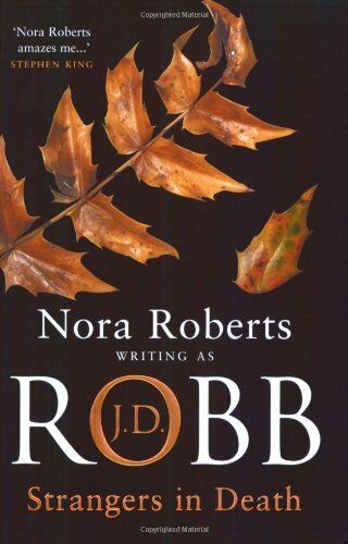 Strangers In Death: Number 26 in series By J.D. Robb. 9780749938833