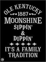 Primitive Stencil, Ole Kentucky Moonshine Sippin' & Dippin' Vintage Advertising