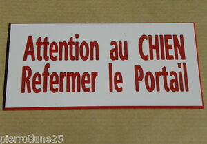 Plaque Gravée Attention Au Chien Refermer Le Portail Ft 100 X 48 Mm Tgg7ckov-07233503-138312532