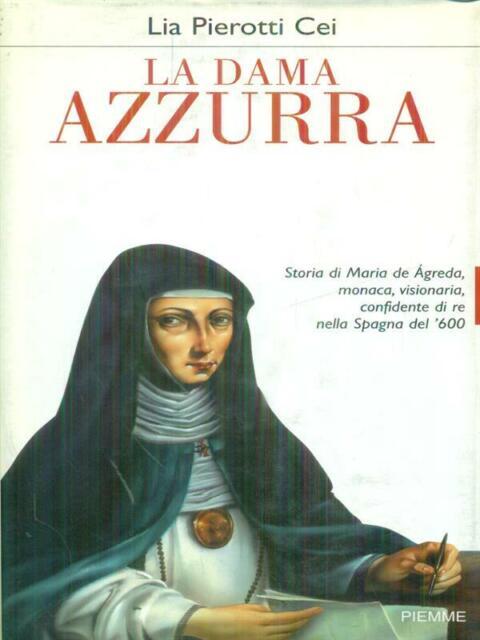 LA DAMA AZZURRA PRIMA EDIZIONE PIEROTTI CEI LIA  PIEMME 2000