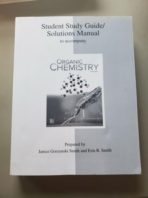 Study Guide Solutions Manual For Organic Chemistry By Janice Gorzynski Smith 2016 Paperback