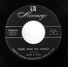 SUGAR & SPICE 45 There were no angels / Don't be a bunny MERCURY  Doowop w5135