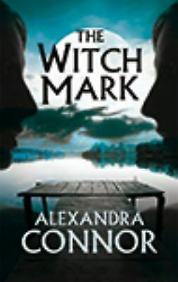 The Witch Mark by Connor, Alexandra