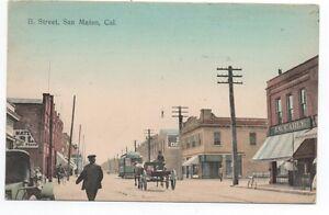 1910 Postcard showing B Street Scene at San Mateo CA