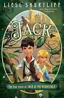 Jack: The True Story of Jack and the Beanstalk by Liesl Shurtliff (Hardback, 2015)