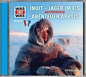 WAS-IST-WAS-FOLGE-64-INUIT-JAGER-IM-EIS-ABENTEUER-ARKTIS-TESSLOFF-CD-NEW