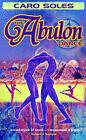 The Abulon Dance by Caro Soles (Paperback / softback, 2001)