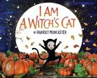 I Am a Witch's Cat by Harriet Muncaster (Hardback, 2014)