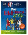 UEFA EURO 2016(TM) - EM 2016: Das offizielle Buch zum Turnier (2016, Gebundene Ausgabe)