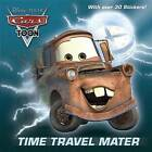 Time Travel Mater (Disney/Pixar Cars) by Frank Berrios (Paperback / softback, 2013)