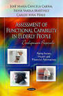 Assessment of Functional Capability in Elderly People: Development Proposals by Carlos Ayan Perez (Hardback, 2011)