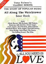 Tony Palmer - All You Need Is Love DVD - All Along The Watchtower - Sour Rock