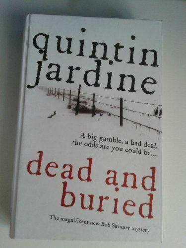 Jardine, Quintin, Dead and Buried (Charnwood Large Print), Very Good, Hardcover