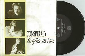 CONSPIRACY-EVERY-TIME-YOU-LEAVE-7-034-45-VINYL-RECORD-w-PICT-SLV-1990
