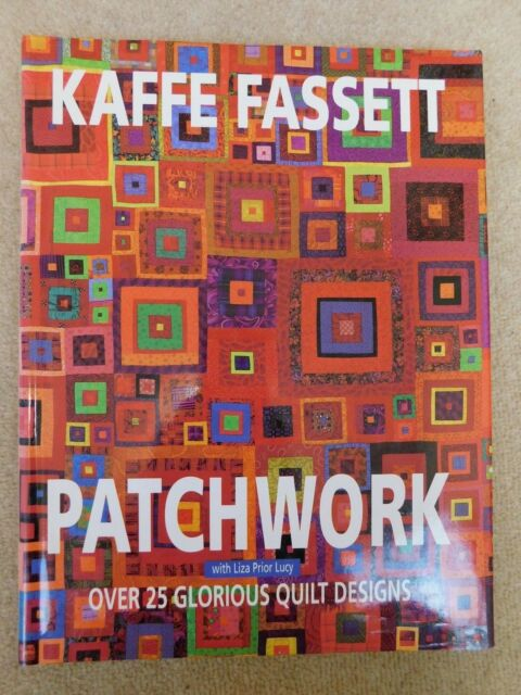Kaffe Fassett Patchwork over 25 glorious quilt designs with Liza Prior Lucy