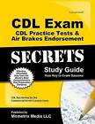 CDL Exam Secrets CDL Practice Test Secrets, Study Guide: CDL Test Review for the Commercial Driver's License Exam by Mometrix Test Preparation, CDL Exam Secrets Test Prep Team (Paperback / softback, 2017)