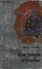 JACK L. CHALKER UNE JUNGLE D'ETOILES