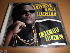 CHUBB ROCK rare rap EP cd TREAT ME RIGHT cribb MIX the organizer KEEP IT STREET