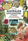 Australien Natur-Reiseführer mit Neuseeland von Lutz Fehling (2015, Kunststoffeinband)