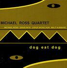 Dog Eat Dog by Michael Ross (CD, Nov-2004, Cooper-Alport Productions)