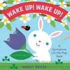 Wake Up! by Kathryn Lynn Davis (Board book, 2011)