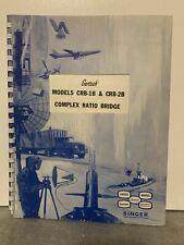 Orignal Singer Gertsch Complex Radio Bridge Crb 1b Amp Crb 2b Instruction Manual