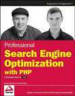 Professional Search Engine Optimization with PHP: A Developer's Guide to SEO by Cristian Darie, Jaimie Sirovich (Paperback, 2007)