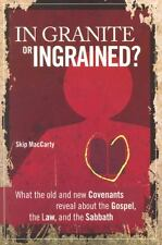 In Granite or Ingrained? What the Old and New Covenants Reveal about the Gospel,