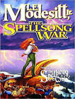 The Spellsong War: The Second Book of the Spellsong Cycle by L. E. Modesitt (CD-Audio, 2015)