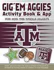 Gig 'em Aggies Activity Book and App by Darla Hall (Paperback / softback, 2015)