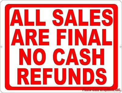 All Sales Final No Cash Refunds Sign. Size Options ...
