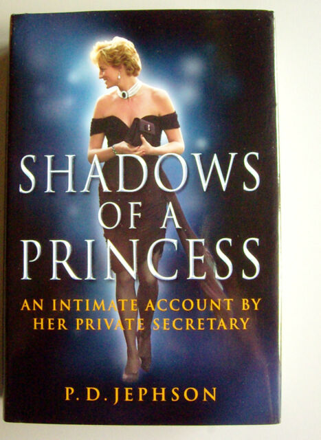 Shadows of a Princess  Diana  P. D. Jephson  Hardcover 2000 Stated First