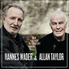 Old Friends In Concert von Allan Taylor,Hannes Wader (2013)