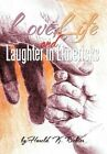 Love Life and Laughter in Limericks 9781463421274 by Harold Richter Hardback