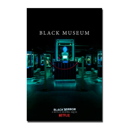 Black Mirror TV Series Black Museum Silk Fabric Poster Prints 12x18 24x36 inch